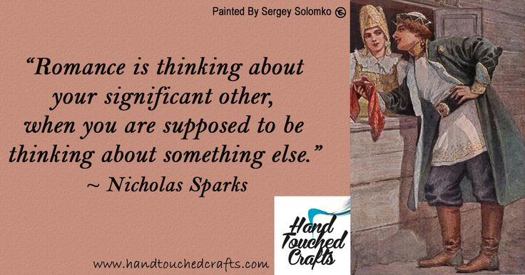 """Hmmm - I wonder what it means when you think about making art all day more than your significant other???  Time for a new paint brush set? - http://www.amazon.com/dp/B011I5JD3K  """"Romance is thinking about your significant other, when you are supposed to be thinking about something else."""" ~ Nicholas Sparks Pledge of Love By Sergey Solomko  #ArtSupplies #Paintbrushes #Quotes #Valentines"""