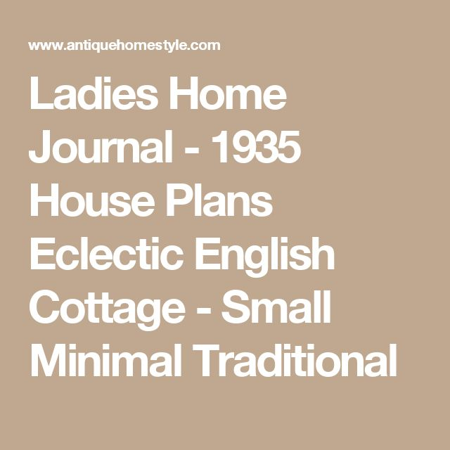 Ladies Home Journal - 1935 House Plans Eclectic English Cottage - Small Minimal Traditional