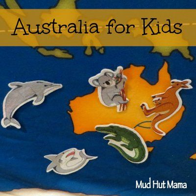 Australia for Kids - Mud Hut Mama                                                                                                                                                                                 More