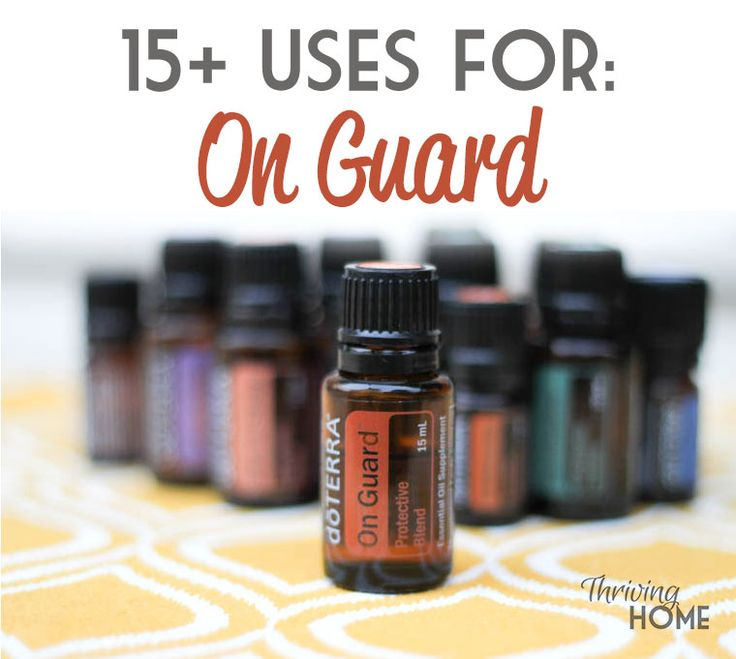 15 Uses For Doterra On Guard Essential Oil Thriving