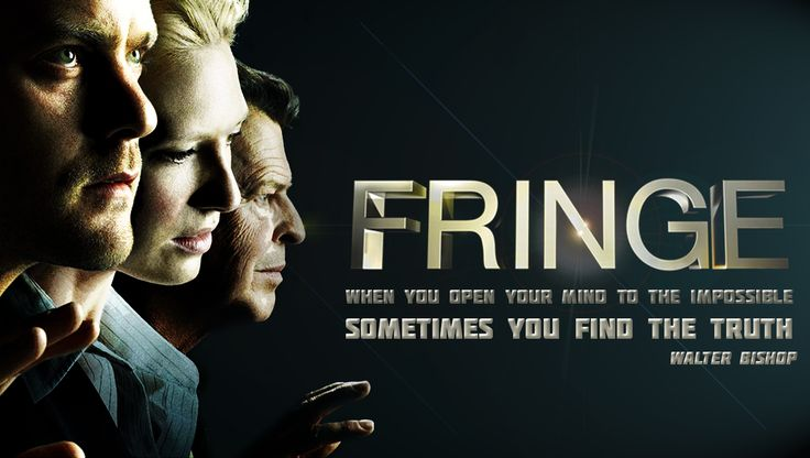 """#20 """"When you open your mind to the impossible, sometimes you find the truth"""" - Walter Bishop, Fringe, s02, e16 #Fringe #quote"""