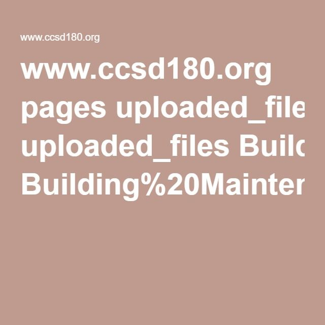 www.ccsd180.org pages uploaded_files Building%20Maintenance%20Supervisor%20Job%20Description%209-07.pdf