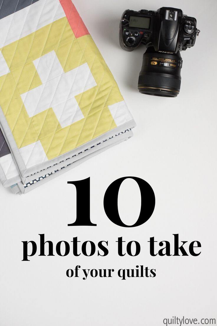 How to take photos of quilts: Ten photos to take of quilts by Emily of Quiltylove.com. Find out the top ten photos to take of each quilt that you make.  How to take better quilt photos.