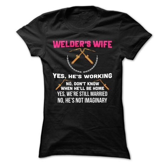 Welders Wife T Shirts, Hoodies. Check price ==► https://www.sunfrog.com/LifeStyle/Welders-Wife-Ladies.html?41382