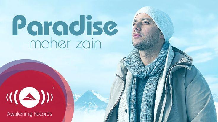 Maher Zain - Paradise | Official Audio