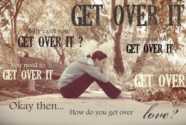"""Why can't you just get over it?"" And other variations of that phase spoken by people who have no idea what you are going through. But how do you just get over love?  Amazingly enough, contrary to popular belief, if you really care about someone, you can't ""just get over it"". There is no ""just"" about it. It is never that easy. It is a long painful journey. ~ Pain, Heartache, Rejection, Breakups, Grief"