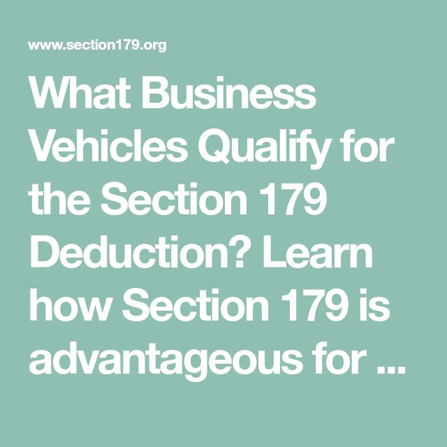 Section 179 Deduction for Trucks / Vehicles (With images ...