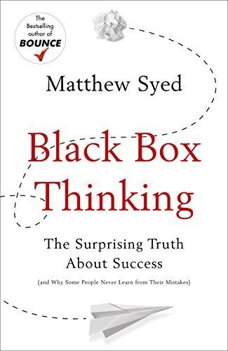 Black Box Thinking: The Surprising Truth About Success by Matthew Syed, http://www.amazon.co.uk/dp/B00PW634YQ/ref=cm_sw_r_pi_dp_p-z-vb091Y3KB