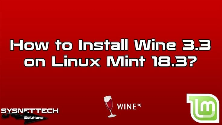 █ How to Install Wine 3.3 on Linux Mint 18.3? | SYSNETTECH Solutions  █ Watch the Video ► https://www.youtube.com/watch?v=i61VtE_i_Ng  #Wine #Linux #LinuxMint #LinuxMint18 #Windows #Microsoft #WineHQ #Software #Application #Tech #Technology #Howto #Computer #System #IT