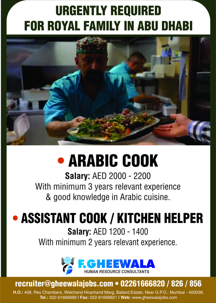 Urgently Required Arabic Cook / Assistant Cook / Kitchen Helper For Royal Family in Abu Dhabi. Please see the image below for Job Details and Salary Package. Please send your updated CV at recruiter@gheewalajobs.com Contact Details: 022-61666820 / 826 / 856 FGheewala Human Re-sources consultants  #FGheewala #FgheewalaJobs #JobRecruitment #JobOpportunities