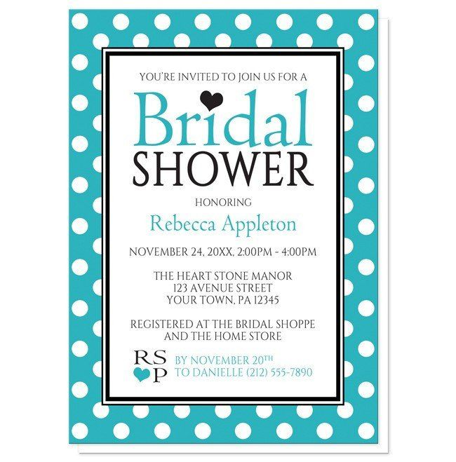 Bridal Shower Invitations - Polka Dot Turquoise Black and White | Stylish polka dot Bridal Shower invitations with your details in turquoise and black inside a white rectangle over a turquoise and white polka dot pattern.
