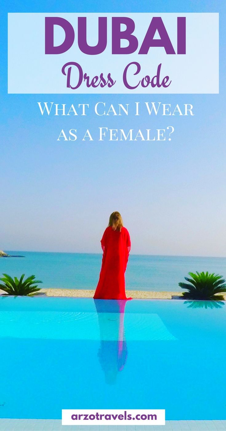 What Women Can Wear in Dubai, United Arab Emirates
