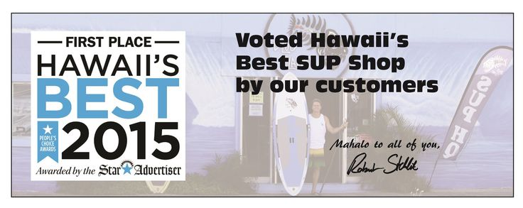 Blue Planet Surf Shop, Honolulu, Oahu, Hawaii. Best Stand Up Paddle boards for sale, Paddleboards for Rent, Lessons, SUP's for Sale, beginner to expert, SUP HQ.