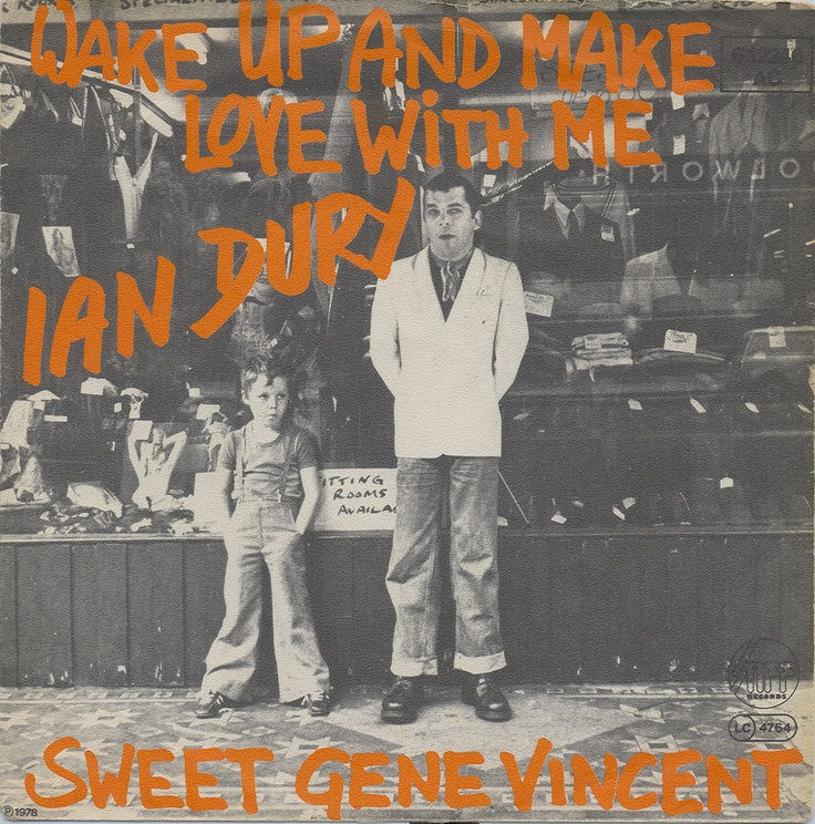 71 best ian dury images on pinterest goodies gummi candy and ian dury wake up and make love with me german 7 solutioingenieria Image collections