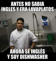 85902 Antes no sabia ingles y era lavaplatos