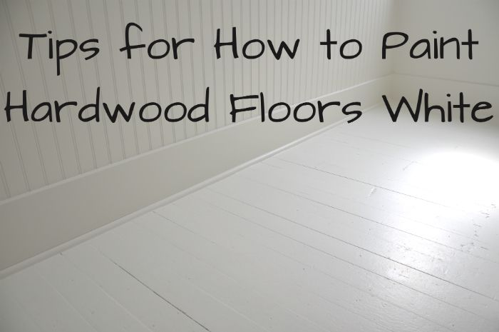 DIY:  How to Paint Wood Floors White (Revisited)