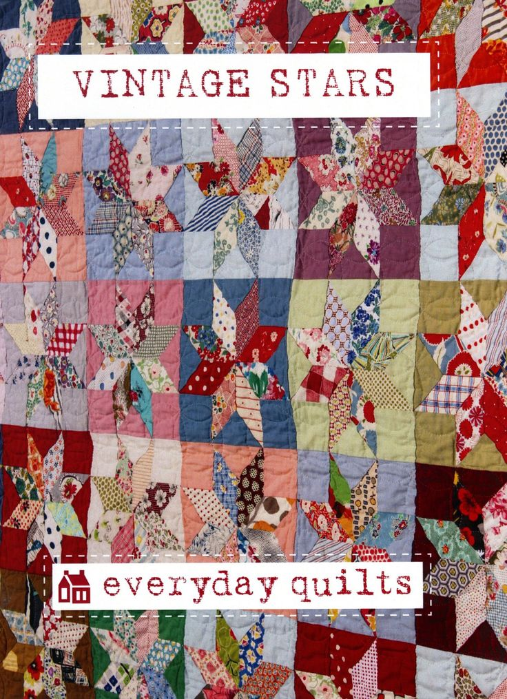 Vintage Stars - Everyday Quilts - Sandra Boyle