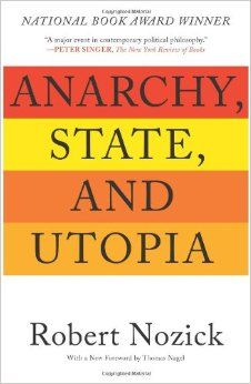 Robert Nozick - Anarchy, State, and Utopia (1974)