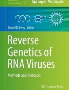Reverse Genetics of RNA Viruses: Methods and Protocols 1st ed. 2017 Edition free download by Daniel R. Perez ISBN: 9781493969623 with BooksBob. Fast and free eBooks download.  The post Reverse Genetics of RNA Viruses: Methods and Protocols 1st ed. 2017 Edition Free Download appeared first on Booksbob.com.