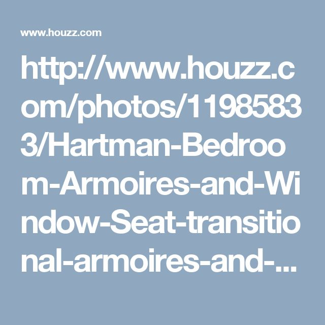 http://www.houzz.com/photos/11985833/Hartman-Bedroom-Armoires-and-Window-Seat-transitional-armoires-and-wardrobes-other