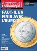Faut-il en finir avec l'euro ? n°349 Septembre 2015