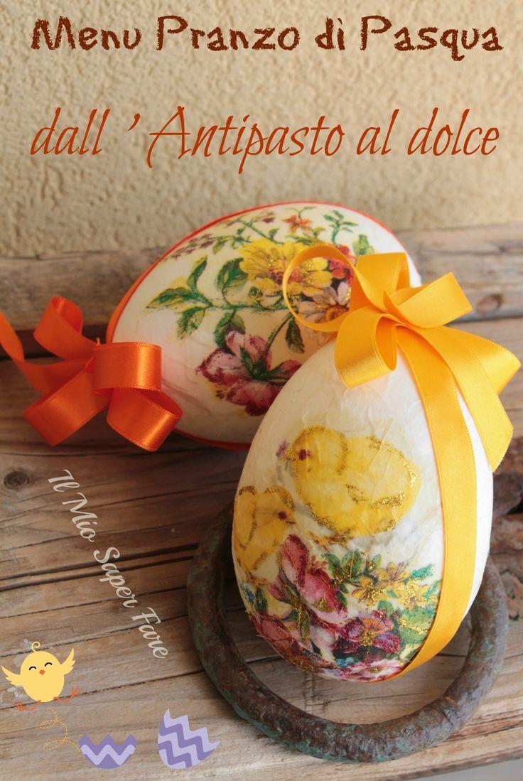 Ricette Menu Pranzo di Pasqua dall'antipasto al dolce: facili,veloci e di grande effetto. Stupiranno i vostri ospiti.Menu economico, ingredienti di stagione