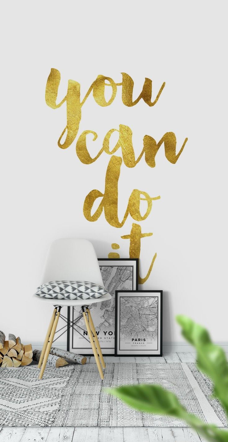 You can do it Wall Mural - Wallpaper