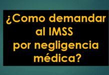 Demandar al IMSS por negligencia médica