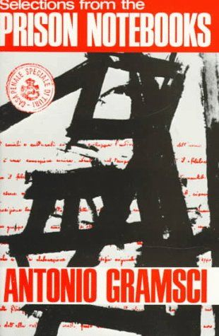 selections from the Prion Notebooks by Antonio Gramsci