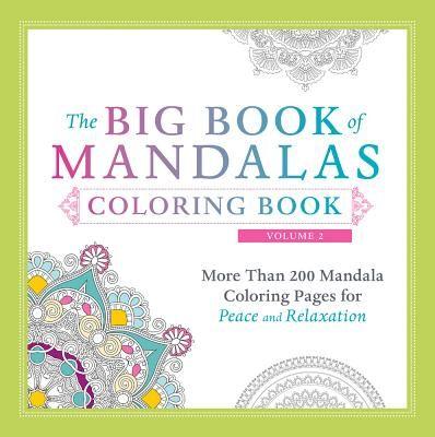 The Big Book Of Mandalas Coloring Volume 2 More Than 200 Mandala