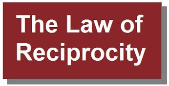 The Law of Reciprocity is a theory in social capital that basically says that the sum of a whole is greater than the individual parts; that people who work together to help one another are going to be more successful.