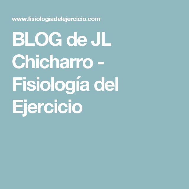 BLOG de JL Chicharro - Fisiología del Ejercicio