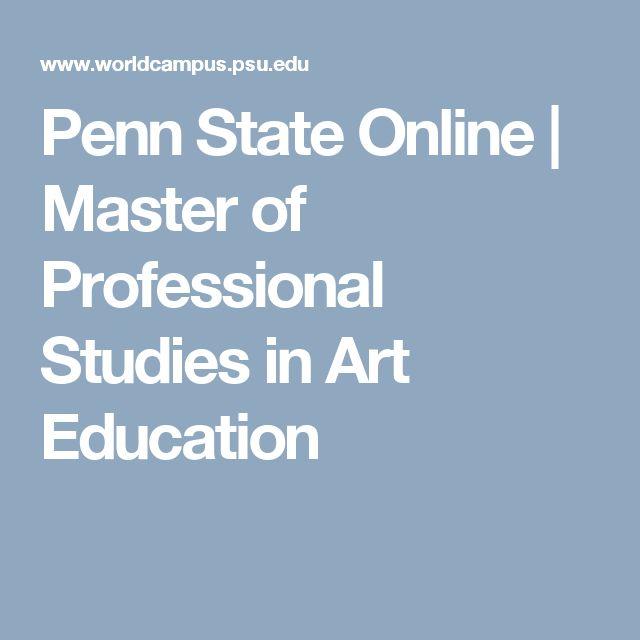 Penn State Online   Master of Professional Studies in Art Education