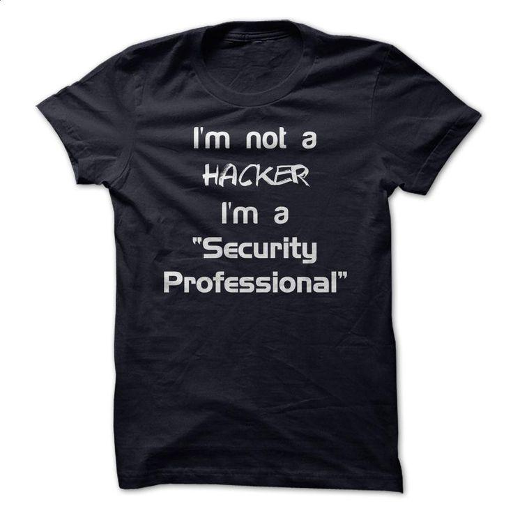 I'm Not A Hacker T Shirts, Hoodies, Sweatshirts - #fashion #sweatshirts for men. ORDER HERE => https://www.sunfrog.com/Geek-Tech/Im-Not-A-Hacker.html?60505