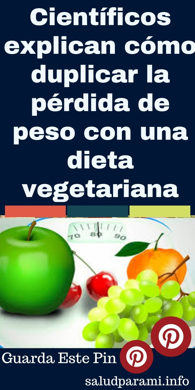 perdida de peso con dieta vegetariana