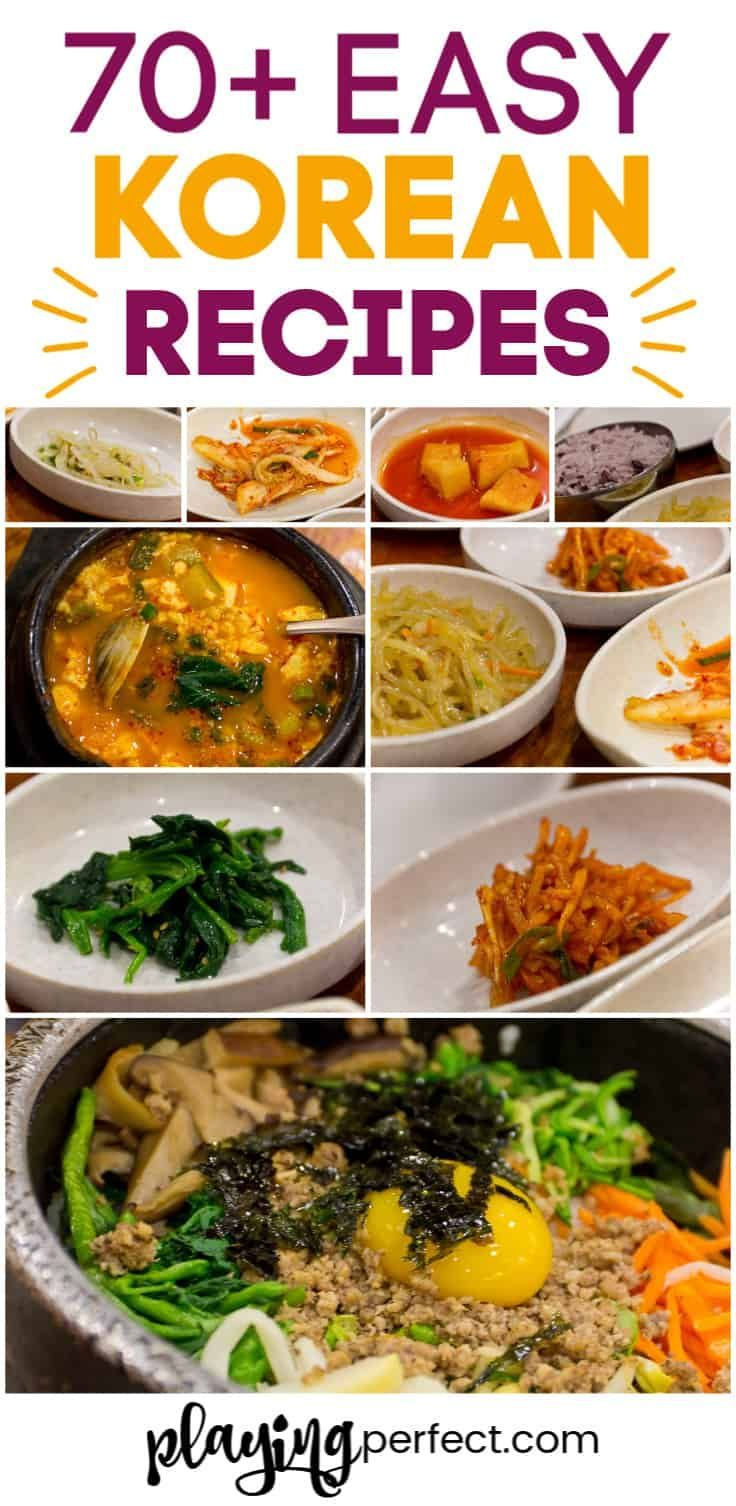 73 Korean Recipes That Will Make You Excited To Get In The Kitchen Playing Perfect In 2020 Easy Korean Recipes Korean Side Dishes Recipes