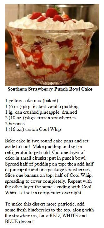 Southern Strawberry Punch Bowl Cake.  Add blueberries to top for a Patriotic look :)