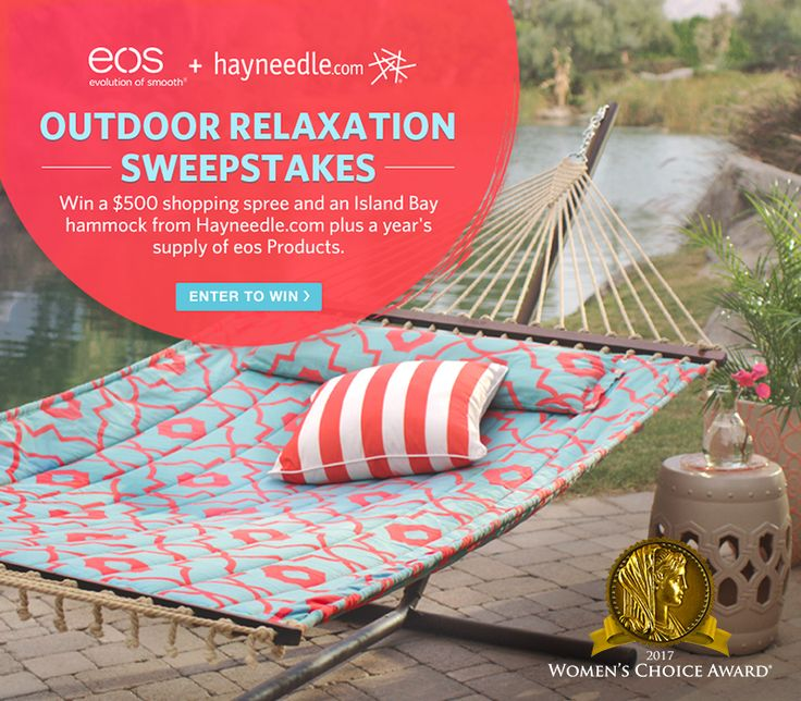 Win a $500 Shopping spree and an Island Bay hammock from Hayneedle.com plus a year's supply of eos Products