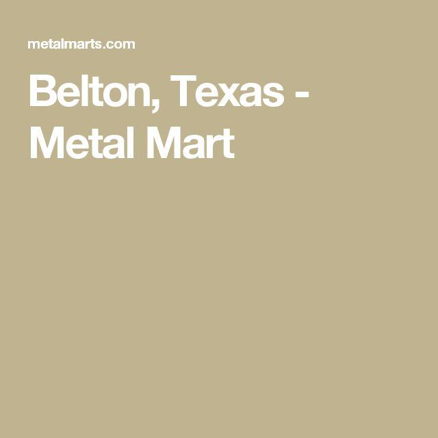 Belton, Texas - Metal Mart