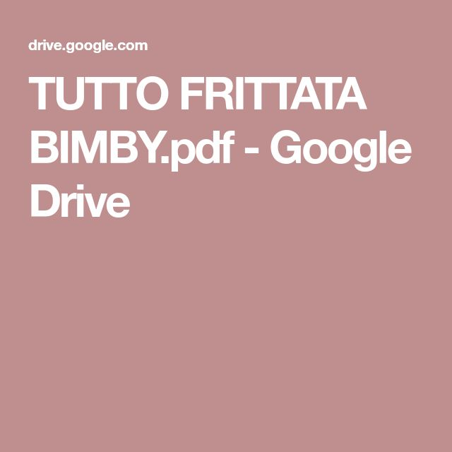 TUTTO FRITTATA BIMBY.pdf - Google Drive