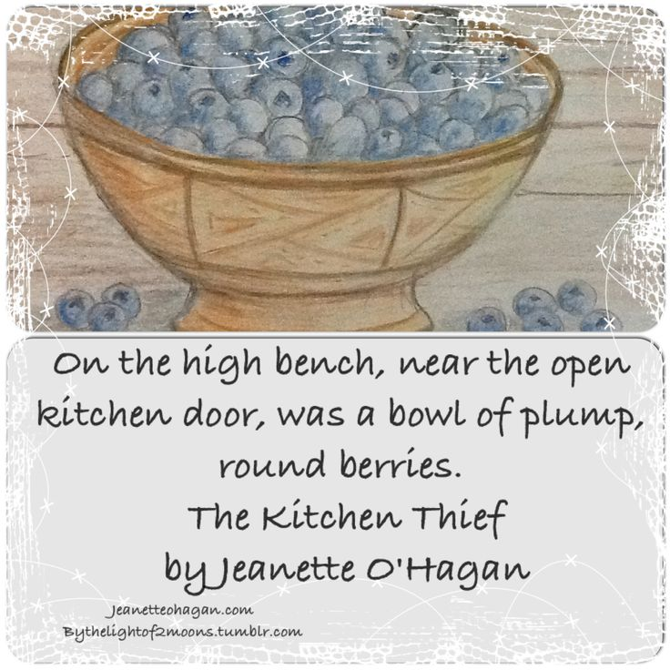 Blueberries in The Kitchen Thief by Jeanette O'Hagan http://jeanetteohagan.com/nardva-files/more-stories/the-kitchen-thief/ #instacollage