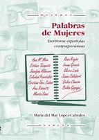 palabras de mujeres: escritoras españolas contemporaneas-maria del mar lopez-cabrales-9788427713338