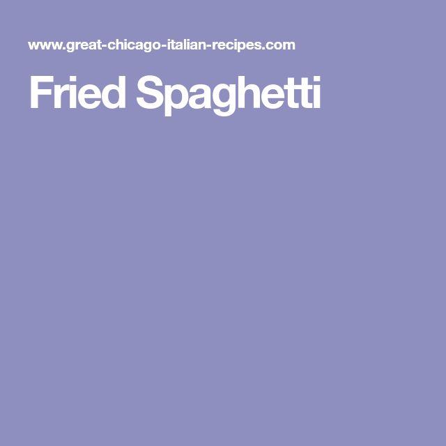 Fried Spaghetti