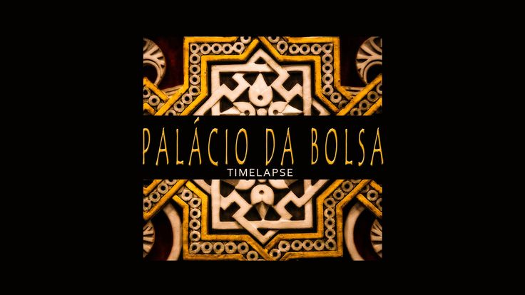 Timelapse - Palácio da Bolsa