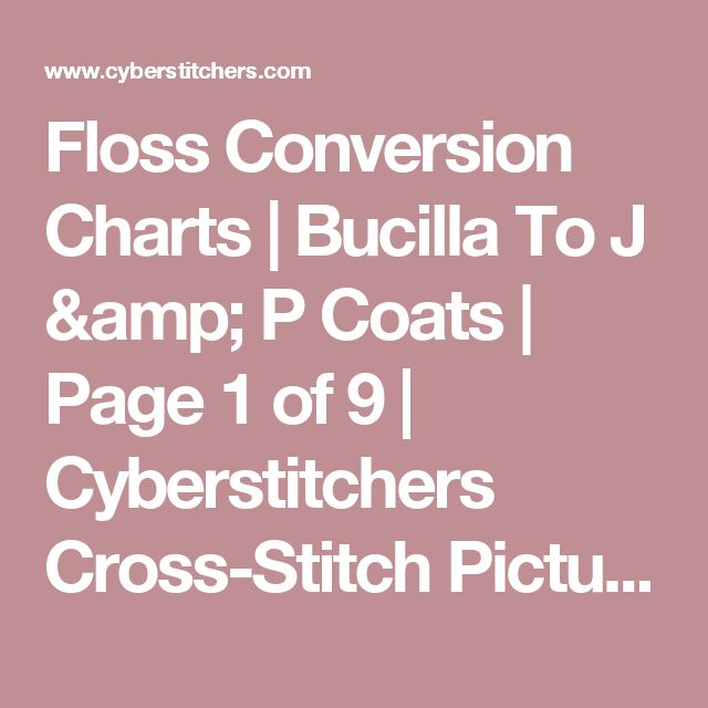 Floss Conversion Charts | Bucilla To J & P Coats | Page 1 of 9 | Cyberstitchers Cross-Stitch Picture Gallery