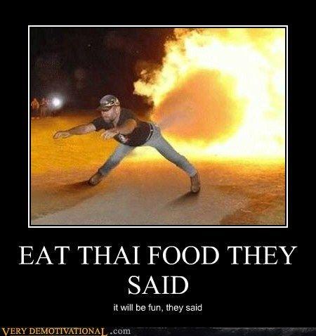 EAT THAI FOOD THEY SAID