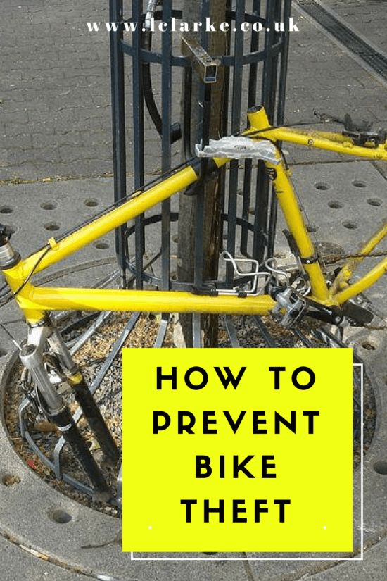 How to prevent bike theft | #bike #theft #biketheft | www.lclarke.co.uk