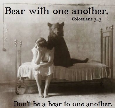 Here is a verse that makes me smile every single time I read it: Colossians 3:13 Bear with each other and forgive one another if any of you has a grievance against someone. It is a great assurance …