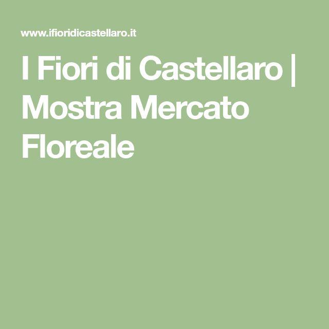 I Fiori di Castellaro | Mostra Mercato Floreale