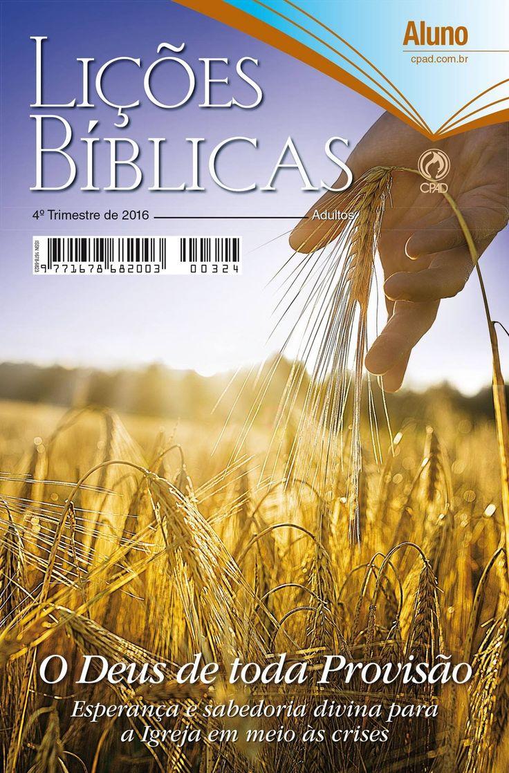 Comentário sobre a lição 02: A Provisão de Deus em Tempos Difíceis, publicado no Portal da IEADPE.